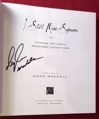 I Still Miss Someone (SIGNED BY WADDELL)