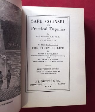 Safe Counsel or Practical Eugenics / To Which Has Been Added the Story of Life