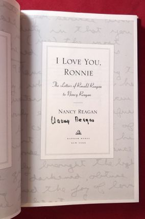 I Love You, Ronnie: The Letters of Ronald Reagan to Nancy Reagan (SIGNED 1ST)
