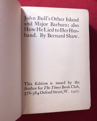 John Bull's Other Island and Major Barbara: also How He Lied to Her Husband