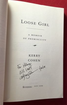 Loose Girl: A Memoir of Promiscuity (SIGNED ADVANCE READING COPY)