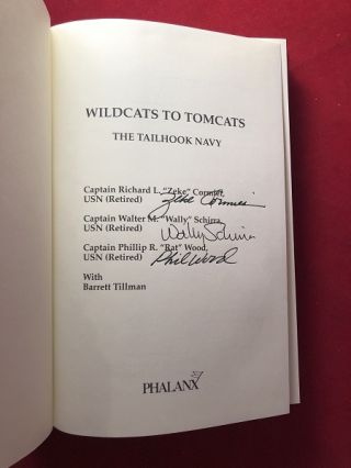 Wildcats to Tomcats: The Tailhook Navy (SIGNED BY ALL THREE AUTHORS INCLUDING 'WE SEVEN' ASTRONAUT WALLY SCHIRRA)