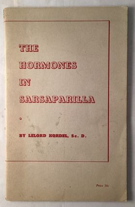 The Hormones in Sarsaparilla. Lelord KORDEL