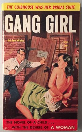 Gang Girl; The Clubhouse was Her Bridal Suite. Joe WEISS