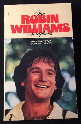 The Robin Williams Scrapbook. Biography, Mary Ellen MOORE.