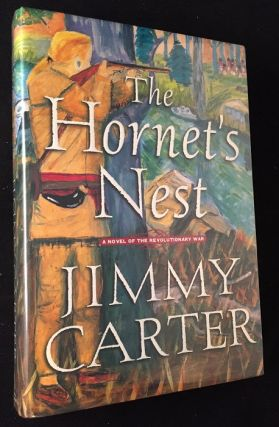The Hornet's Nest (SIGNED FIRST EDITION). Literature, Jimmy CARTER.