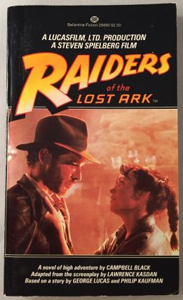 Raiders of the Lost Ark. Campbell BLACK, Lawrence KASDAN, George LUCAS, Philip KAUFMAN