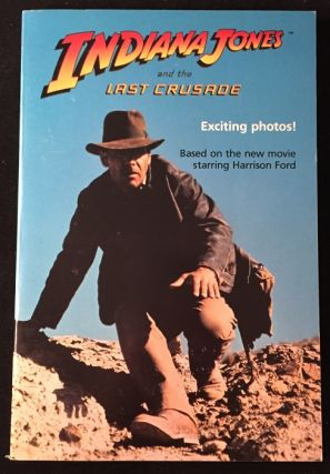 Indiana Jones and the Last Crusade (FIRST PRINTING W/ COMPLETE NUMBERLINE). Indiana Jones, George LUCAS, Les MARTIN.