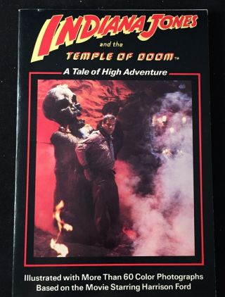 Indiana Jones and the Temple of Doom (FIRST PRINTING W/ COMPLETE NUMBERLINE). George LUCAS, Les...