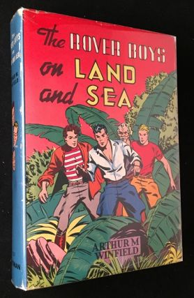 The Rover Boys on Land and Sea or The Crusoes of Seven Islands. Boys, Girls Juvenile