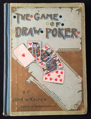 The Game of Draw Poker (1887 FIRST EDITION IN ORIGINAL ILLUSTRATED BOARDS). Recreation, Leisure.