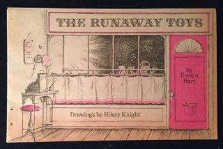The Runaway Toys (SCARCE ORIGINAL WRAPS). Evelyn HART, Hilary KNIGHT