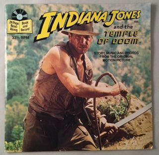 Indiana Jones and the Temple of Doom (24 Page Read-Along Book and Record); Story, Music and Photos from the Original Motion Picture