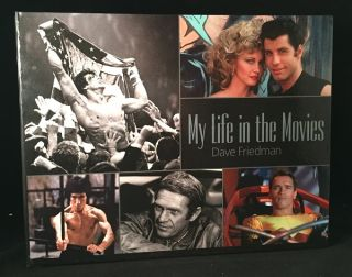 My Life in the Movies (SIGNED LIMITED EDITION IN SLIPCASE, #236 OF 2500 COPIES). Dave FRIEDMAN