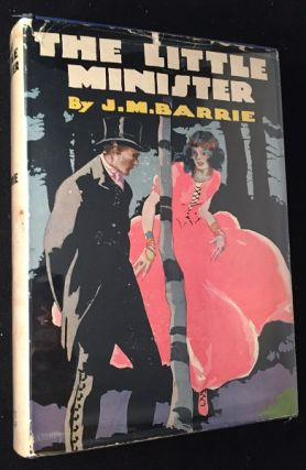 The Little Minister (EARLY REPRINT IN DJ W/ $1.00 PRICE INTACT). Literature, J. M. BARRIE.