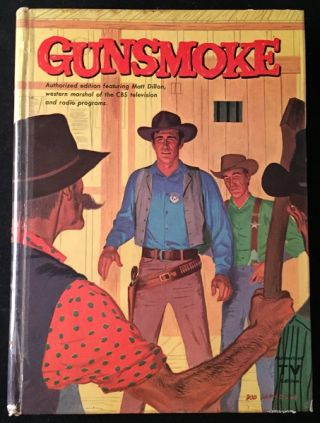 GUNSMOKE (Authorized Edition Based on the Television Series). Robert TURNER