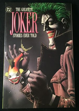 The Greatest Joker Stories Ever Told. Neal ADAMS, Bob KANE, Terry AUSTIN, et all