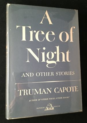 A Tree of Night (First Edition, First Printing). Literature, Truman CAPOTE.