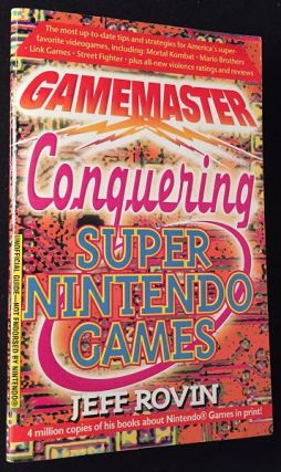 Gamemaster, Conquering Super Nintendo Games. Gaming, Jeff ROVIN.